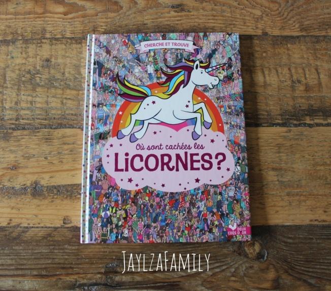 Où sont cachées les licornes Deux coqs d'or, Au lit, petite licorne! Rhiannon Fielding  Gaston la licorne mes émotions Aurélie Chien Chow Chine