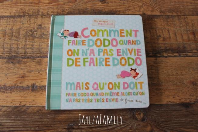 """""""Comment faire dodo quand on n'a pas envie de faire dodo mais qu'on doit faire dodo quand même alors qu'on n'a pas très très envie de faire dodo..."""", de Yves Hirschfeld et Delphine Garcia, aux Editions Thomas Jeunesse"""