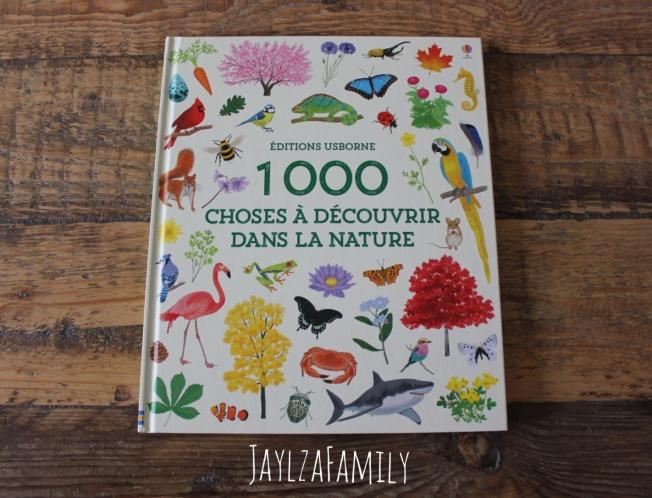 1000 choses à découvrir dans la nature Usborne