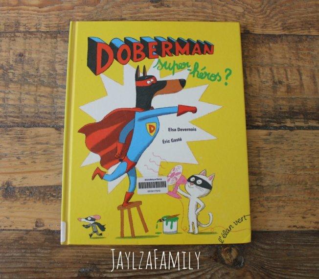 Doberman super-héros? L'élan vert; Comment on fait les bébés? Les 400 coups; Cheval rencontre chien Casterman